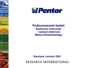 Podsumowanie badań  Społeczny wizerunek  i szanse wyborcze  Marka Goliszewskiego