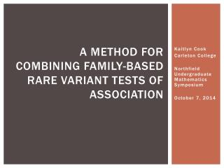 A method for combining family-based rare variant tests of association