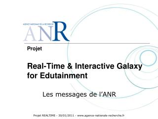 Projet Real-Time & Interactive Galaxy  for Edutainment