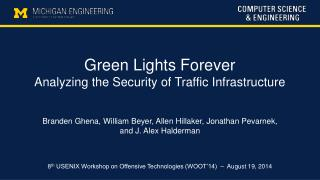 Green Lights Forever Analyzing the Security of Traffic Infrastructure