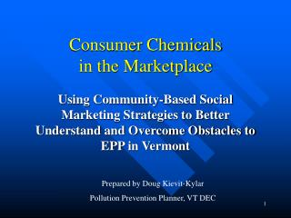 Consumer Chemicals in the Marketplace