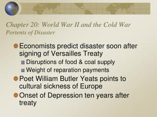 Chapter 20: World War II and the Cold War Portents of Disaster