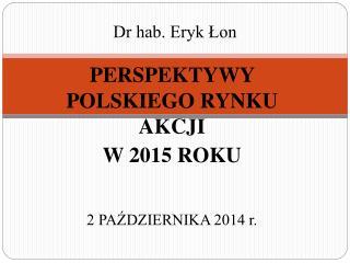Dr hab. Eryk ?on