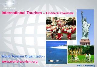 International Tourism � A General Overview