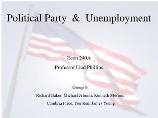 Political Party    Unemployment
