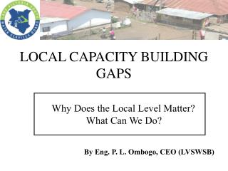 LOCAL CAPACITY BUILDING GAPS