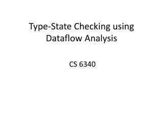 Type-State  Checking using Dataflow Analysis