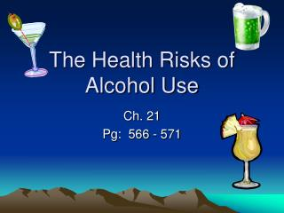 The Health Risks of Alcohol Use