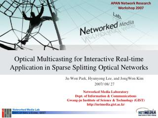 Optical Multicasting for Interactive Real-time Application in Sparse Splitting Optical Networks