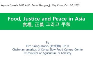 Food, Justice and Peace in Asia 食糧 ,  正義 그리고 平和