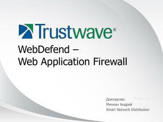 WebDefend –  Web Application Firewall
