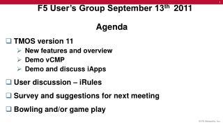 F5 User's Group September 13 th 2011