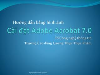 Cài đặt  Adobe Acrobat 7.0