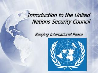 Introduction to the United Nations Security Council