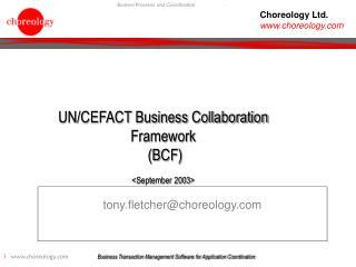 UN/CEFACT Business Collaboration Framework  (BCF) <September 2003>