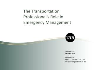 The Transportation Professional's Role in Emergency Management