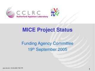 MICE Project Status