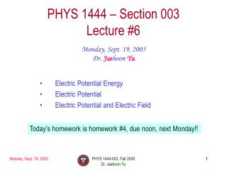 PHYS 1444 � Section 003 Lecture #6