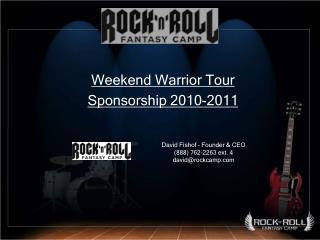 Weekend Warrior Tour  Sponsorship 2010-2011