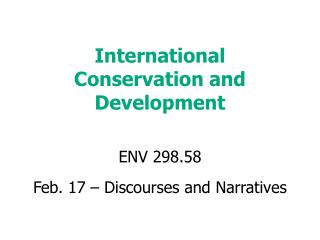 International Conservation and Development