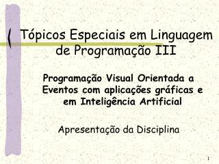 Tópicos Especiais em Linguagem de Programação III