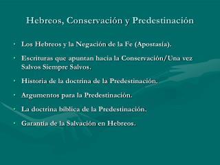 Hebreos ,  Conservación  y  Predestinación