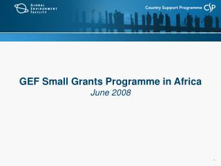 GEF Small Grants Programme in Africa June 2008