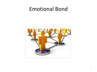 Emotional Bond