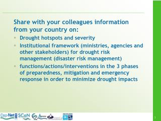 Share  with  your colleagues  information from  your  country on:  Drought hotspots  and  severity