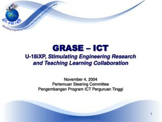 GRASE – ICT U-18iXP,  Stimulating Engineering Research and Teaching Learning Collaboration