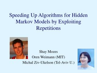 Speeding Up Algorithms for Hidden Markov Models by Exploiting Repetitions