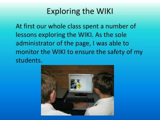 Exploring the WIKI