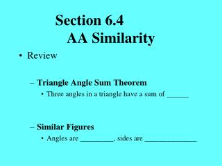 Section 6.4		 AA Similarity