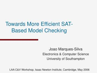 Towards More Efficient SAT-Based Model Checking