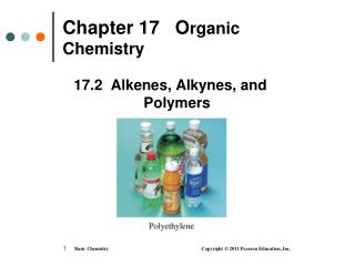 Chapter 17   O rganic Chemistry