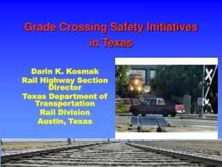 Grade Crossing Safety Initiatives in Texas