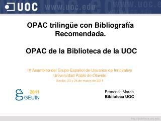 OPAC trilingüe con Bibliografía Recomendada.  OPAC de la Biblioteca de la UOC
