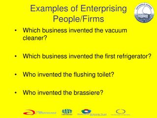 Examples of Enterprising  People/Firms