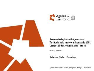Il ruolo strategico dell'Agenzia del Territorio nella manovra finanziaria 2011.