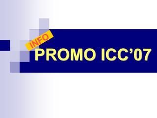PROMO ICC'07