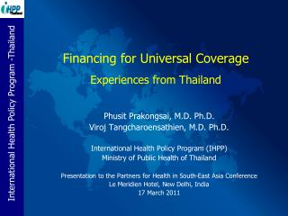 Financing for Universal Coverage  Experiences from Thailand