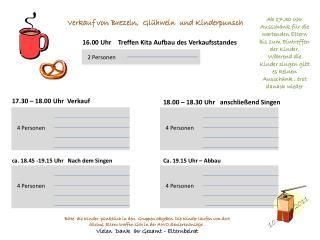 16.00 Uhr    Treffen Kita Aufbau des Verkaufsstandes