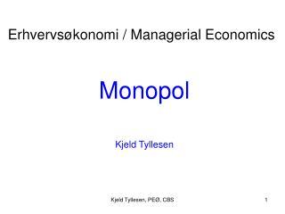 Monopol Kjeld Tyllesen