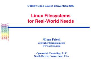 O'Reilly Open Source Convention 2000 Linux Filesystems  for Real-World Needs