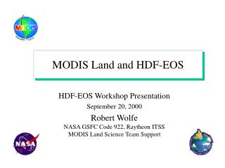 MODIS Land and HDF-EOS