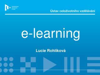 e- l earning Lucie Rohl íková