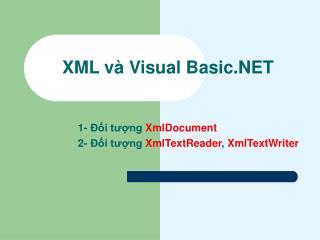 XML và Visual Basic.NET