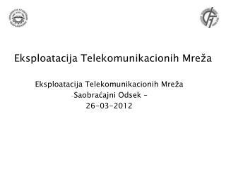 Eksploatacija Telekomunikacionih Mreža