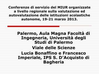 Palermo, Aula Magna Facoltà di Ingegneria, Università degli Studi di Palermo Viale delle Scienze