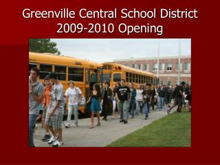 Greenville Central School District 2009-2010 Opening